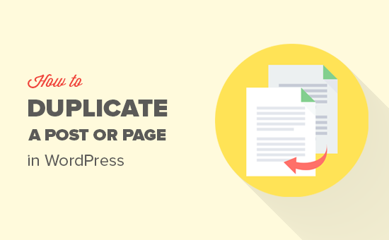 How to duplicate a post or page in WordPress